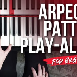 How To Practice Beautiful Arpeggios on Piano 🎹💐 (Beginner Lesson)