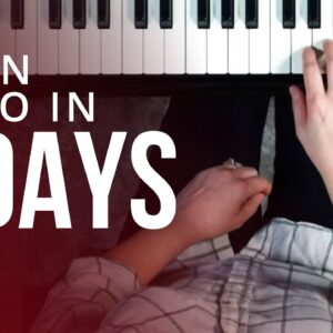 7 Days To Learning Piano (Beginner Lesson)
