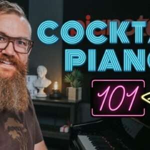 Cocktail Piano - EVERYTHING You Need To Know
