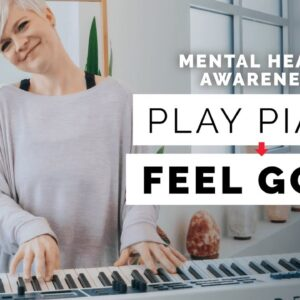 Calming Keys - How The Piano Can Help You Feel GOOD 😌🎹
