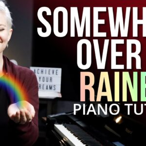 Somewhere Over The Rainbow: Piano Lesson 🌈🎹